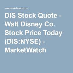 DIS Stock Quote - Walt Disney Co. Stock Price Today (DIS:NYSE) - MarketWatch