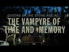 ▶ Queens of the Stone Age - The Vampyre of Time and Memory - YouTube
