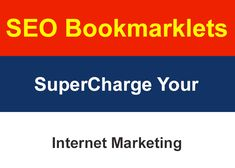 69 Amazing SEO Bookmarklets to SuperCharge Your Internet Marketing