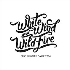 Hand lettering by Neil Secretario - White Wind and Wildfire
