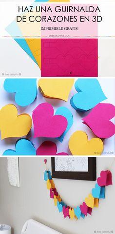 Haz una guirnalda colorida y en 3D para sorprender a tu novio, esposo o decorar…