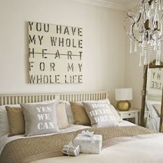 such a romantic idea For our Master Bedroomloke the quotes, except yes we can...too political :)