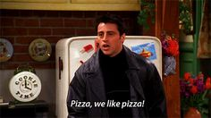 """The 21 Best Lines From Joey Tribbiani On """"Friends""""yes Joey we like pizza! Serie Friends, Friends Moments, Friends Tv Show, Friends Gif, Joey Tribbiani, Best Tv Shows, Best Shows Ever, Favorite Tv Shows, Favorite Things"""