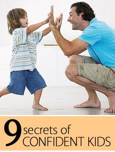 Help your child become happy, self-assured, and successful with our top 9 secrets of confident kids: http://www.parents.com/toddlers-preschoolers/development/fear/secrets-of-confident-kids/?socsrc=pmmpin130410pttConfidentKids