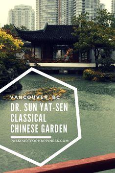 Dr. Sun Yat-Sen Classical Chinese Garden - Passport for Happiness