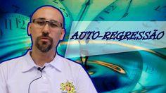 Auto Regressão | DICAS DO TERAPEUTA