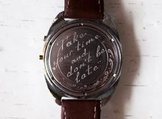 Give a vintage watch engraved with your own personalized message.