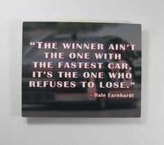 8x10 Aluminum Sign Racer Quote Earhardt by BlueFireEngraving, $20.00