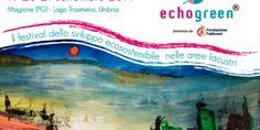 """La mostra """"Chiedilo alla Natura"""" fa da anteprima al Festival Echogreen - Trasimeno Oggi - Notizie dal Lago Trasimeno"""