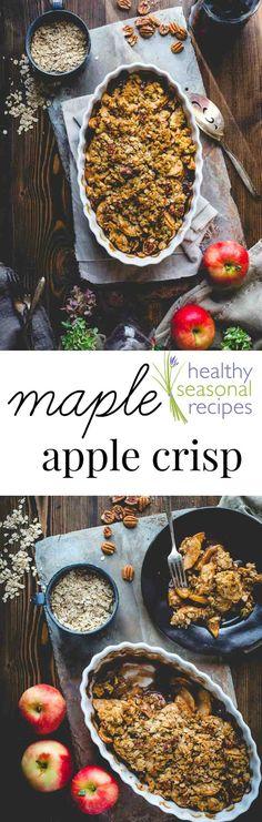 Classic maple apple crisp and 5 tips for the best apple crisp ...