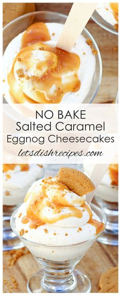 No-Bake Salted Caramel Eggnog Cheesecakes