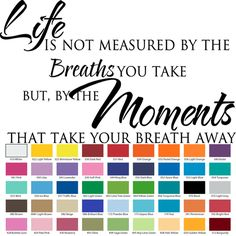 Items similar to Life Not Measured By Breaths But Moments Butterfly Word Art / Teal, Robins Egg Blue or YOUR Colour Choices / Made to Order on Etsy Custom Vinyl Wall Decals, Vinyl Wall Quotes, Removable Wall Decals, Wall Decal Sticker, Take Breath Away, How To Remove, How To Apply, You Take, Word Art