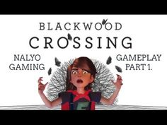 BLACKWOOD CROSSING, PS4 Gameplay Part 1. (An Epic & Mysterious Indie Game)