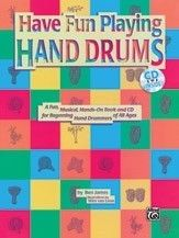 Ultimate Beginner Series: Have Fun Playing Hand Drums (For Bongo, Conga and Djembe Drums) Drum Chair, Drum Table, Djembe Drum, Snare Drum, Music Courses, Drum Music, Oil Drum, Drum Lessons, Drums