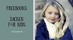 Wir haben eine tolle Sammlung von Freebooks: Jacken für Kids. Von der warmen Fleecejacke über Mäntel bis zum Cape ist alles dabei!