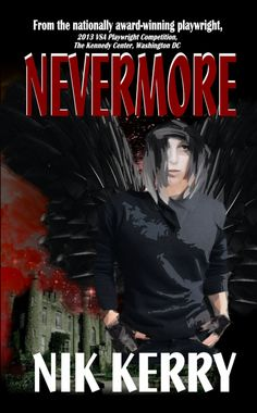 """Read """"Nevermore"""" by Nik Kerry available from Rakuten Kobo. From the nationally award winning playwright, 2013 VSA Playwright Competition, The Kennedy Center, Washington DC. Just She, Necromancer, Playwright, Another World, Washington Dc, Audiobooks, Literature, Ebooks, Reading"""