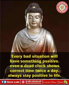 Best Buddha Quotes, Correct Time, Staying Positive, Positivity, Life, Optimism