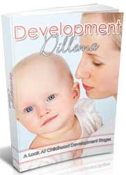 Development Dilemma http://www.plrsifu.com/development-dilemma/ eBooks, Give Away, Master Resell Rights, Niche eBooks #Childhood Ideally all parents should have an idea of what to expect at various development stages their child is going to experience. Armed with this knowledge, the parent will be better prepared to ensure this development is experiences with the least ...
