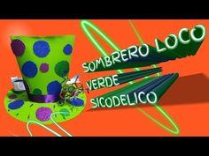 COMO HACER SOMBRERO LOCO SICODELICO BRILLANTE - YouTube