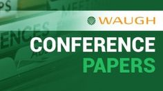 Waugh Infrastructure Management is happy to announce that the conference papers presented in 2014 have been published on this site. Conference, Management, Paper