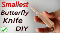 Make a small size popsicle butterfly knife. easy to make.