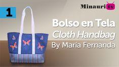DIY - Bolso en Tela By María Fernanda (B1/2)( Hand made Tote / Bags / Pu...