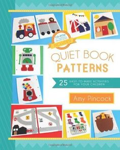 Booktopia has Quiet Book Patterns, 25 Easy-To-Make Activities for Your Children (CD Included) by Amy Pincock. Buy a discounted Paperback of Quiet Book Patterns online from Australia's leading online bookstore. Diy Quiet Books, Baby Quiet Book, Felt Quiet Books, Quiet Book Templates, Quiet Book Patterns, Pattern Books, Kids Crafts, Book Libros, Sensory Book