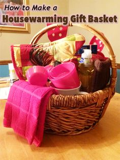 showing up to a house party with a bottle of wine in this lesson learn how to create a unique housewarming gift basket for a new homeowner - Unique House Gifts