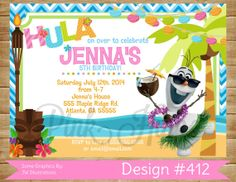 Birthday invites. Luau and Olaf. Can't go wrong.
