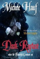 Dark Rapture, an ebook by Michele Hauf at Smashwords (Free today - 06/13/13)