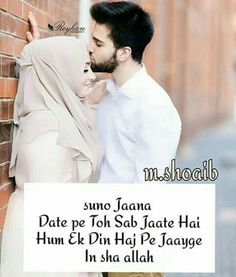 Jaan esa hi hoga ❤️❤️😍 Muslim Couple Quotes, Muslim Love Quotes, Love In Islam, Love Quotes In Hindi, Qoutes About Love, Islamic Love Quotes, Romantic Love Quotes, Romantic Pics, Romantic Status