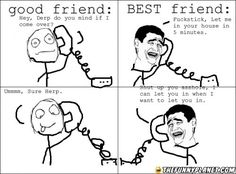 Going+Over+To+Friend's+Place:+Best+Friend+Vs.+Good+Friend!