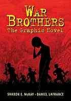 War brothers : the graphic novel Jacob is a 14-year-old Ugandan who is sent away to a boys' school. Once there, he assures his friend Tony that they need not be afraid -- they will be safe. But not long after, in the shadow of the night, the boys are abducted. Marched into the jungle, they are brought to an encampment of the feared rebel soldiers. They are told they must kill or be killed, and their world turns into a terrifying struggle to endure and survive.  Ages 14+
