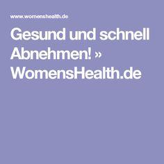 Gesund und schnell Abnehmen! » WomensHealth.de