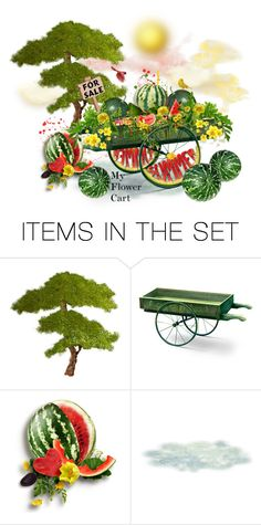 """Flower Cart Contest"" by neicy-i ❤ liked on Polyvore featuring art, Flowers and watermelon"