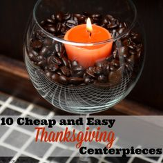 10 Cheap and Easy Thanksgiving Centerpieces... (The free one is the best!)
