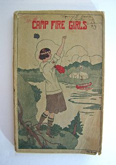 Vintage Camp Fire Girls Book Manual 1920s Rare by Brothertown, $49.00