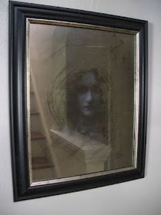 DIY spooky mirror- thinking i may try this in a series..with 4 or 5 mirrors where the image changes slightly in each one like it is moving through the mirrors