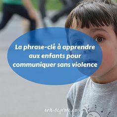 Emotions, besoins : la phrase clé à apprendre aux enfants (et aux parents)