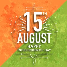 Greeting card design with stylish text August on Ashoka Wheel and grungy national flag colors background for Indian Independence Day celebration. Independence Day Songs, Happy Independence Day Images, Independence Day Greeting Cards, 15 August Independence Day, Independence Day Background, Indian Independence Day, 15 August Photo, August Quotes, Stylish Text