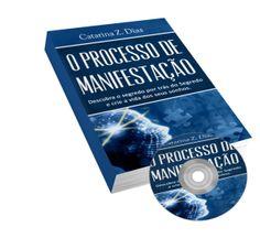 O Processo de Manifestacao - O Espaço Do Conhecimento