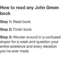 reading john green.....
