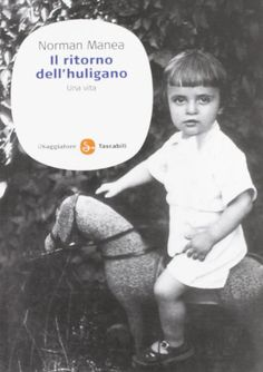 Il ritorno dell'huligano. Una vita di Norman Manea http://www.amazon.it/dp/885650345X/ref=cm_sw_r_pi_dp_87Dovb0ARDHXT