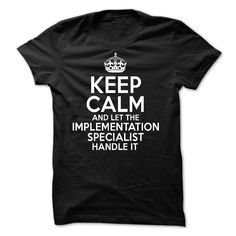 IMPLEMENTATION SPECIALIST T-Shirts, Hoodies. CHECK PRICE ==► https://www.sunfrog.com/No-Category/IMPLEMENTATION-SPECIALIST-55366042-Guys.html?id=41382