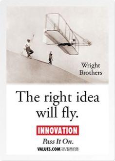 The right idea will fly!  www.values.com