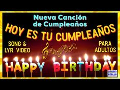 Happy Birthday Song for adult - YouTube Happy Birthday Love Images, Happy Birthday Music, Happy Birthday Greetings Friends, Happy Birthday Wishes Photos, Birthday Wishes Funny, Birthday Blessings, Happy Birthday Sister, Happy Birthday Messages, Spanish Birthday Wishes