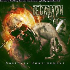 GERATHRASH - extreme metal: Decadawn - Solitary Confinement (2014)   Melodic D...