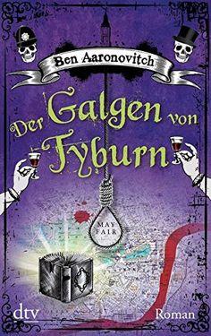 Der Galgen von Tyburn: Roman von Ben Aaronovitch http://www.amazon.de/dp/3423216689/ref=cm_sw_r_pi_dp_my1kxb03M0PZ2