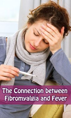 The Connection between #Fibromyalgia and #Fever