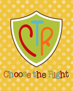 """Free Prints - 2017 Primary theme """"Choose the Right."""""""
